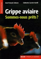 Grippe aviaire Sommes-nous prêts