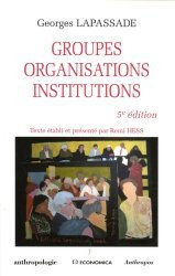 Groupes, organisations, institutions