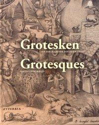 Grotesques. Fantasy Portrayed, édition bilingue anglais-néerlandais