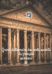 Grand dictionnaire des mots savants du français