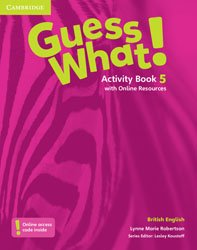 Guess What! Level 5 - Activity Book with Online Resources British English