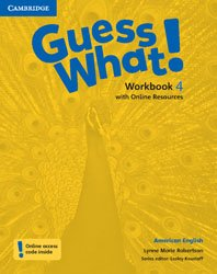 Guess What! American English Level 4 - Workbook with Online Resources