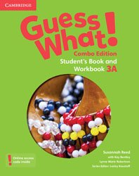 Guess What! Level 3 - Student's Book and Workbook A with Online Resources Combo Edition