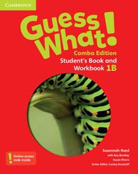 Guess What! Level 1 - Student's Book and Workbook B with Online Resources Combo Edition