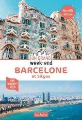 Guide un grand week-end à Barcelone et Sitges