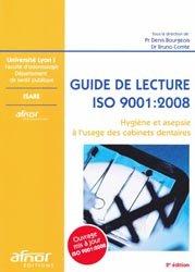 Guide de lecture ISO 9001 : 2008 Hygiène et asepsie à l'usage des cabinets dentaires