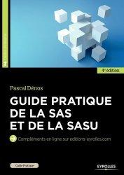 Guide pratique de la SAS et de la SASU. 4e édition
