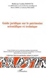 Guide juridique à l'usage des professionnels du patrimoine scientifique et technique