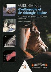 Guide Pratique d'orthopédie et de chirurgie équine