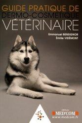 Guide pratique de dermo-cosmétique vétérinaire