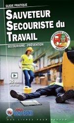 Guide pratique Sauveteur Secouriste du Travail