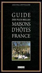 Guide des plus belles maisons d'hôtes de France
