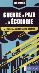 Guerres et Paix... et Ecologie