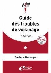 Guide des troubles de voisinage. 3e édition