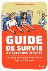 Guide de survie à l'usage des parents