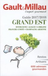 Guide Grand Est. Edition 2017-2018