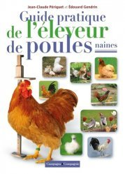Guide pratique de l'éleveur de poules naines