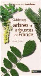 Guide des Arbres et Arbustes de France