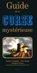 Guide de la Corse mystérieuse