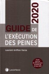 Guide de l'exécution des peines. Edition 2020
