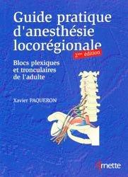 Guide pratique d'anesthésie locorégionale