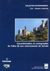 Guide technique pour la caractérisation et la cartographie de l'aléa dû aux mouvements de terrain