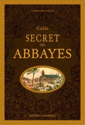 Guide secret des abbayes