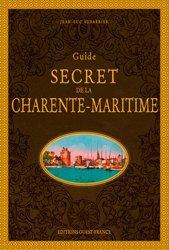 Guide secret de la Charente-Maritime