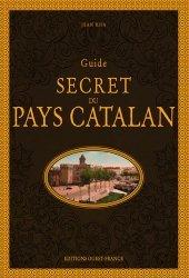 Guide secret du pays catalan