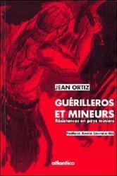 Guérilleros et mineurs , résistances en pays mineurs