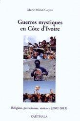 Guerres mystiques en Côte d'Ivoire