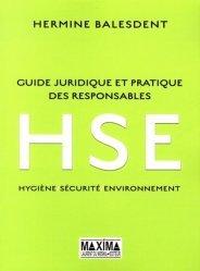 Guide juridique et pratique des responsables HSE