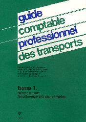 Guide comptable professionnel des transports - Tome 1