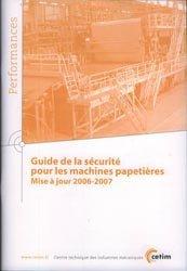 Guide de la sécurité pour les machines papetières
