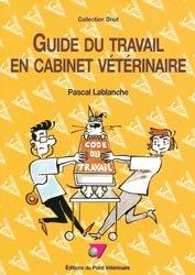 Guide du travail en cabinet vétérinaire