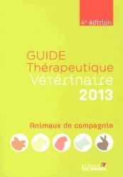 Guide thérapeutique vétérinaire 2013 Animaux de compagnie