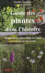 Guide des plantes dans l'histoire. Promenons-nous dans les bois