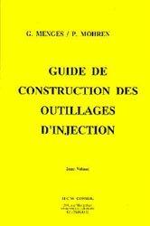 Guide de construction des outillages d'injection