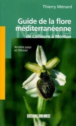 Guide de la flore méditerranéenne De Collioure à Menton