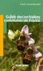 Guide des orchidées communes de France
