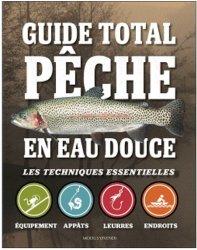 Guide total peche en eau douce