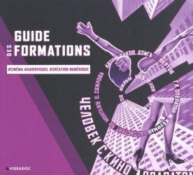 Guide des formations aux métiers du cinéma, de l'audiovisuel et de la création numérique