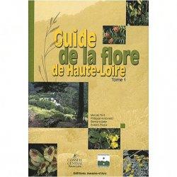 Guide de la Flore de la Haute-Loire Tome 1