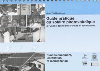 Guide pratique du solaire photovoltaïque à l'usage des techniciennes et techniciens