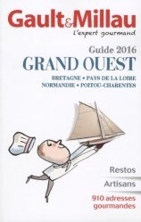 Guide Grand Ouest. Edition 2016