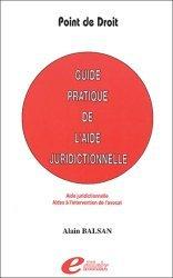 Guide pratique de l'aide juridictionnelle. Aide juridictionnelle, Aides à l'intervention de l'avocat