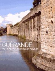 Guérande. Ville close, territoire ouvert