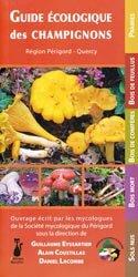 Guide écologique des champignons