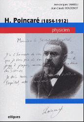 H.Poincaré (1854-1912) Physicien