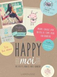 Happy moi ! Mes petites phrases de bonheur et de bonne humeur !